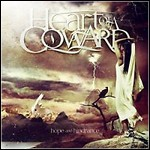 Heart Of A Coward - Hope And Hindrance