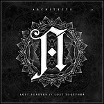 Architects - Lost Forever // Lost Together