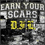 Earn Your Scars - D.F.L.