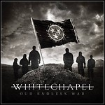Whitechapel - Our Endless War - 6,5 Punkte