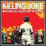 Killing Joke - The Singles Collection 1979-2012 (Best Of) - keine Wertung