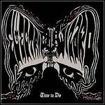 Electric Wizard - Time To Die - 6,5 Punkte