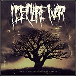I Declare War - We Are Violent People By Nature