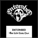 Entombed - But Life Goes On (EP)