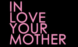 In Love, Your Mother