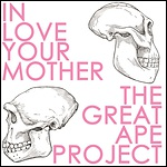 In Love, Your Mother - The Great Ape Project
