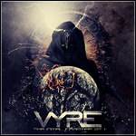 Vyre - The Initial Frontier Pt. 2