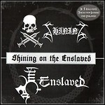 Enslaved / Shining - Shining On The Enslaved