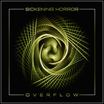 Sickening Horror - Overflow