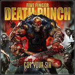 Five Finger Death Punch - Got Your Six - 7,5 Punkte
