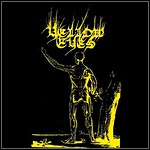 Yellow Eyes - Silence Threads The Evening's Cloth