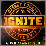 Ignite - A War Against You - 10 Punkte