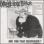 Extreme Noise Terror - Are You That Desperate? (EP)