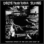 Extreme Noise Terror / Släng - Hardcore Attack Of The Low Life Dogs (Single)