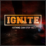 Ignite - Nothing Can Stop Me (Single)