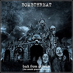 Bombthreat - Back From Oblivion [The Untold Graveyard Stories] - 8 Punkte