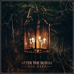 After The Burial - Dig Deep