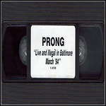 Prong - Live And Illegal In Baltimore - March '94 (DVD)