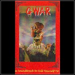 GWAR - A Soundtrack To Kill Yourself To (Compilation)