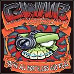GWAR - You're All Worthless And Weak (Live)