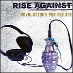 Rise Against - Revolutions Per Minute (Compilation)