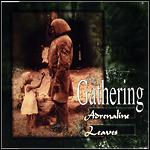 The Gathering - Adrenaline / Leaves (Single)