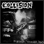 Collision - Miserable, Squashed, Dead (EP)