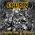 Collision - A Healthy Dose Of Radiation (EP)