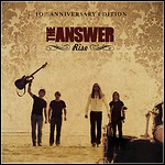 The Answer - Rise - 10th Anniversary Edition (Re-Release)