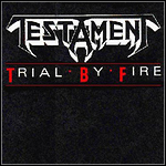 Testament - Trial By Fire (Single)