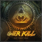 Overkill - Our Finest Hour (Single)