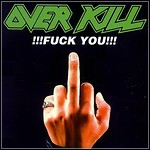 Overkill - !!!Fuck You!!! (EP)