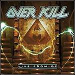 Overkill - Live From OZ (Live)