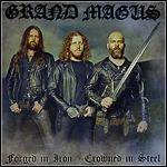 Grand Magus - Forged In Iron - Crowned In Steel (Single)