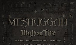 Meshuggah & High on Fire - 26.11.2016 - Stuttgart, LKA-Longhorn