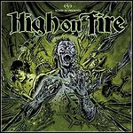 High On Fire - Slave The Hive (Single)