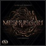 Meshuggah - I Am Colossus (Single)