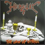 Heretic - The Law Of The Vitriol (Single)