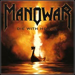 Manowar - Die With Honor (Single)