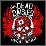 The Dead Daisies - Live And Louder (DVD)