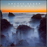 Arctic Sleep - Arbors (Re-Release)