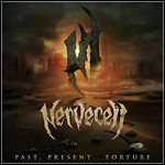 Nervecell - Past, Present... Torture