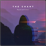 The Chant - Approacher (EP)