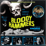 Bloody Hammers - The Horrific Case Of Bloody Hammers (EP)